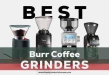 Best Burr Coffee Grinders