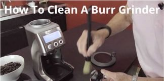How To Clean A Burr Grinder