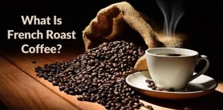 What Is French Roast Coffee