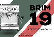 Brim 19 Bar Espresso Maker Review